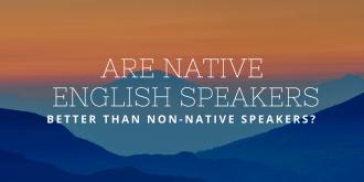 Being Mistaken for a Native Speaker… Mission Accomplished?