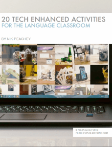 20 Tech Enhanced Activities for the Language Classroom